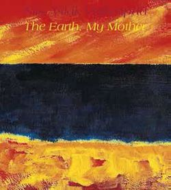 The Earth My Mother