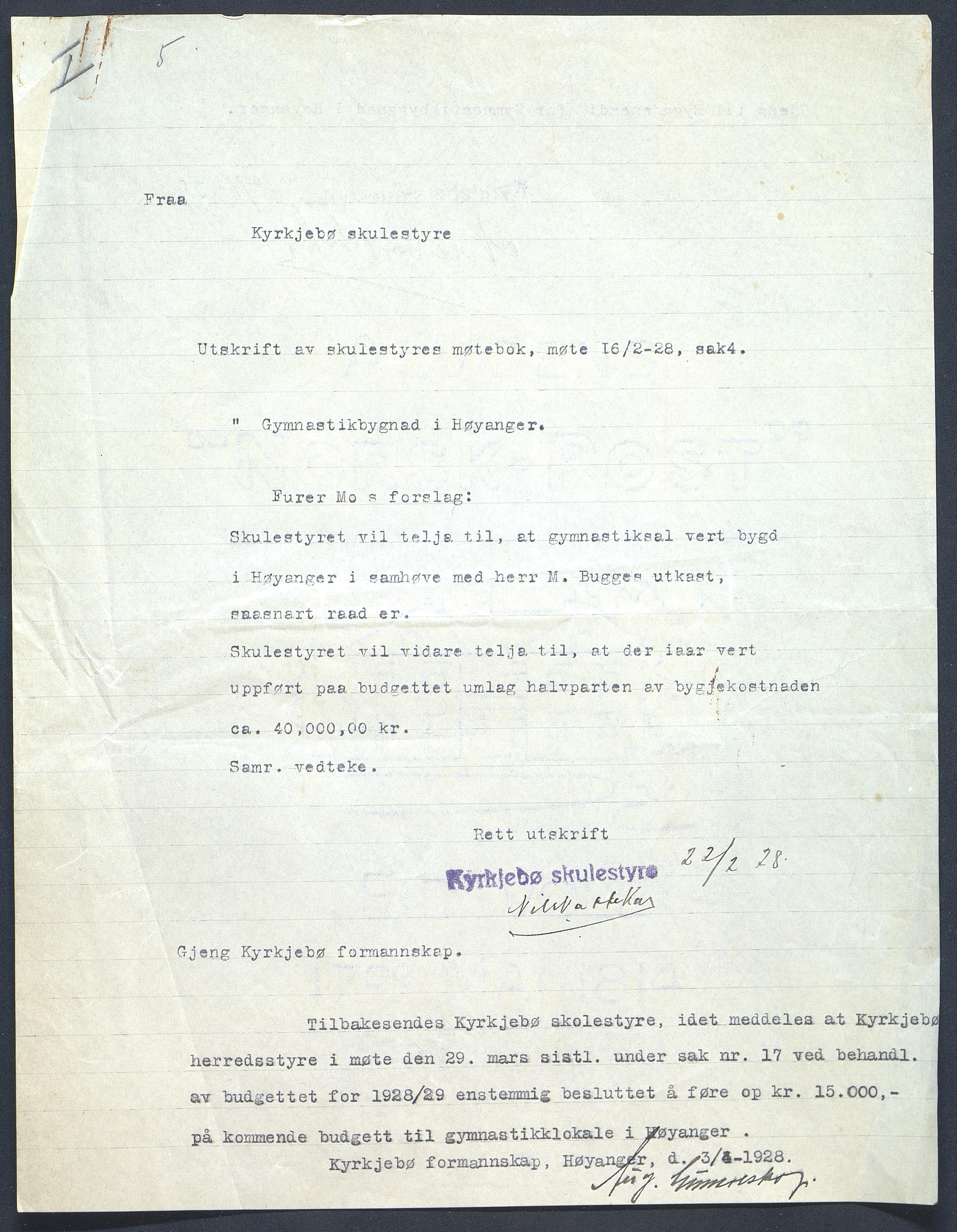 Vedtak frå skulestyret i Kyrkjebø kommune om bygging av gymnastikksal i Høyanger.