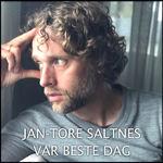 Jan-Tore Saltnes - Vår beste dag 2018