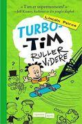 Turbo-Tim ruller videre_peirce