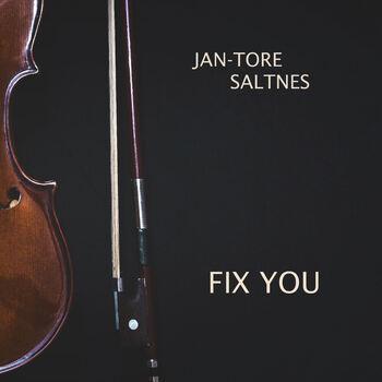Jan-Tore Saltnes - Fix You