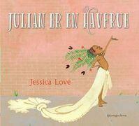 Julian er en havfrue_love