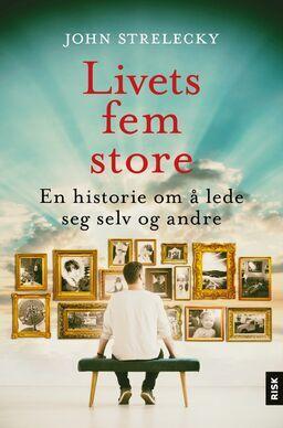 Livets fem store_strelecky.jpg