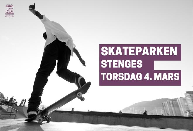 Skateparken stenges fra torsdag 4