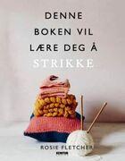 Denne boka vil lære deg å strikke