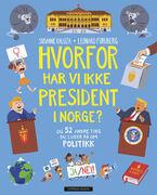 Hvorfor har vi ikke president i Norge