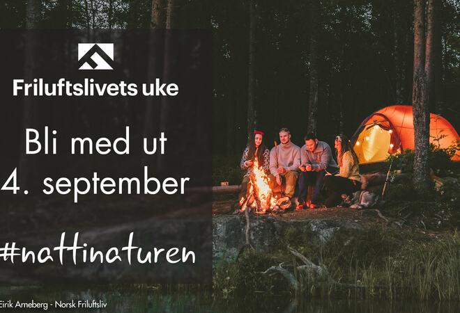 Nattinaturen 2021 Foto: Gard Eirik Arneberg, Norsk Friluftsliv