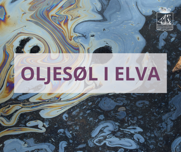 Oljesøl i elva